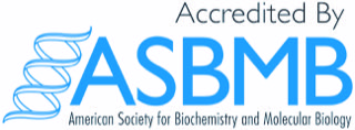 """Accredited by ASBMB (American Society for Biochemistry and Molecular Biology)"""